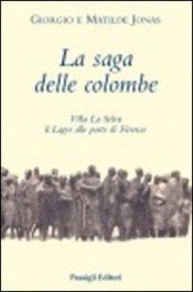 """Libro """"La Saga delle Colombe"""""""
